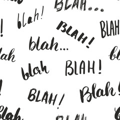 Blah, blah words hand written seamless pattern vector illustration background