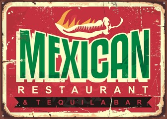 Mexican restaurant and tequila bar, old vintage sign concept with text message and hot chili on grunge red background