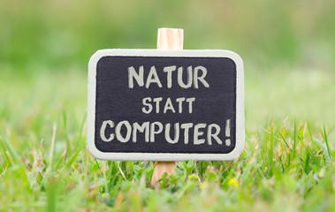 Natur statt Computer!