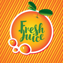 Vector banner with orange and fresh juice of inscription in a round frame on a red, orange and yellow striped background.
