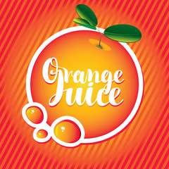 Vector banner with orange, drop of juice and inscription orange juice in a round frame on a red striped background
