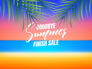 Summer finish sale. Goodbye summer finish sale banner. Background with tropical beach and palm leaves