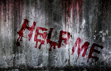 Write a help me message on bloody background scary old wall, concept of Halloween and horror crime