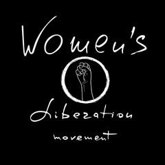 Women`s liberation movement .  Feminism quote. Feminist saying. Brush lettering. Vector design.