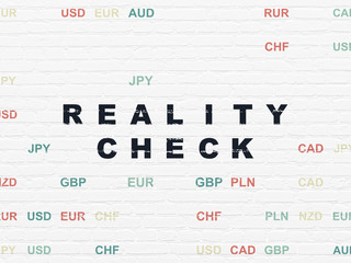 Business concept: Reality Check on wall background