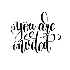 you are invited black and white handwritten lettering