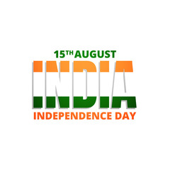 15th of August India Independence Day. Typographic logo for India national holiday. Badge with India typography of national flag colors