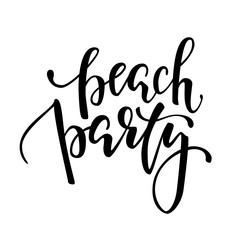 Beach party. Hand drawn calligraphy and brush pen lettering.