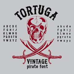 Tortuga Vintage Pirate Font Poster