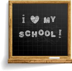 School Blackboard with expression I love my school .