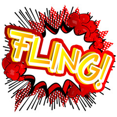Fling! - Vector illustrated comic book style expression.