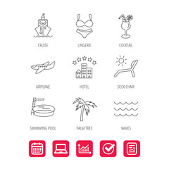 Cruise, waves and cocktail icons. Hotel, palm tree and swimming pool linear signs. Airplane, deck chair and lingerie flat line icons. Report document, Graph chart and Calendar signs. Vector
