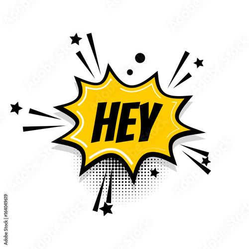 Lettering hey, hi, boom  Comics book balloon  Bubble icon