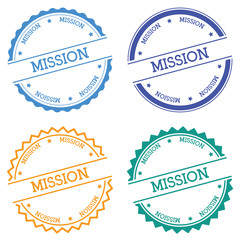 Mission badge isolated on white background. Flat style round label with text. Circular emblem vector illustration.