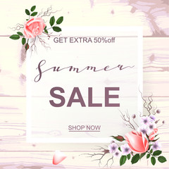 Advertisement about the summer sale on wood background with beautiful roses. Vector illustration.