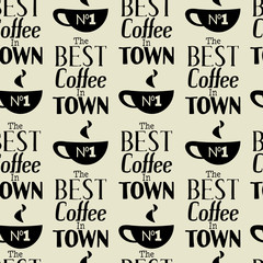 Best coffee in town, seamless vector pattern.