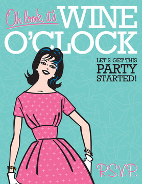 Wine O'Clock Retro Party Invitation Vector wine oclock party invitation template featuring retro woman and vintage 1950s style graphics. Just add your party details!