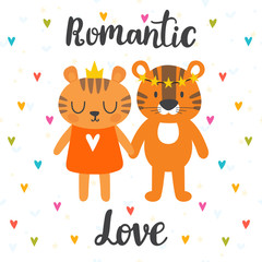 Romantic greeting card with two cute tigers. Hand drawn lettering. Postcard with cute cartoon animals. Valentine's day