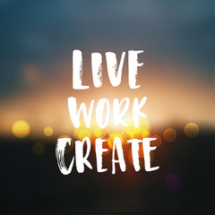 creative graphic template brush fonts inspirational quotes live work create
