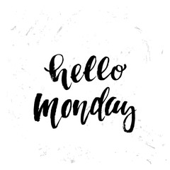trendy hand lettering poster. Hand drawn calligraphy Hello monday