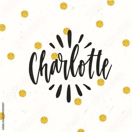 hand drawn calligraphy personal name lettering charlotte stock