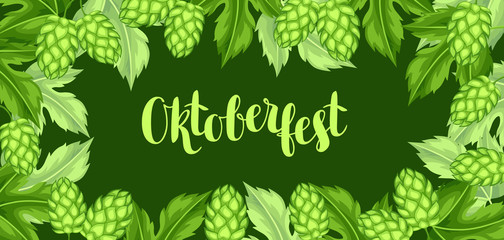 Green hops with leaf. Oktoberfest beer festival. Banner or poster for feast
