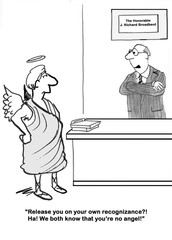 Legal cartoon about a lawyer telling the angel that 'we both know that you're no angel'.