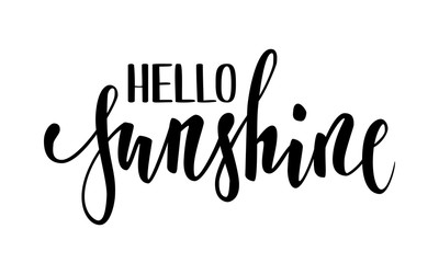 Hello sunshine. Hand drawn calligraphy and brush pen lettering.