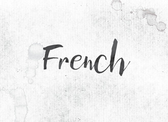 French Concept Painted Ink Word and Theme