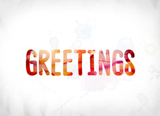 Greetings Concept Painted Watercolor Word Art