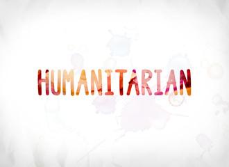 Humanitarian Concept Painted Watercolor Word Art