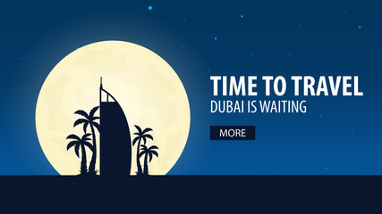 Time to travel. Travel to Dubai. Dubai is waiting. Vector illustration.