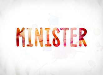Minister Concept Painted Watercolor Word Art