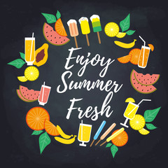 "Summer round frame template with fresh cocktails, fruits and popsicles. ""Enjoy summer fresh"" hand drawn lettering. Chalkboard background."