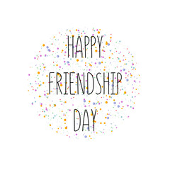 Text Happy Friendship Day with confetti, Vector typographic design