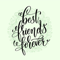 best friends forever handwritten lettering positive quote