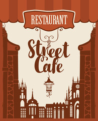 Vector banner for street cafe with inscription and lantern on the background of houses in the old town