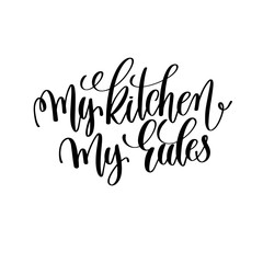 Estores personalizados con tu foto my kitchen my rules black and white hand lettering inscription
