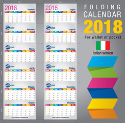 Useful foldable calendar 2018, colorful template. Open size: 90mm x 320mm. Close size: 90mm x 55mm. File contains cutting & folding guides. Italian version