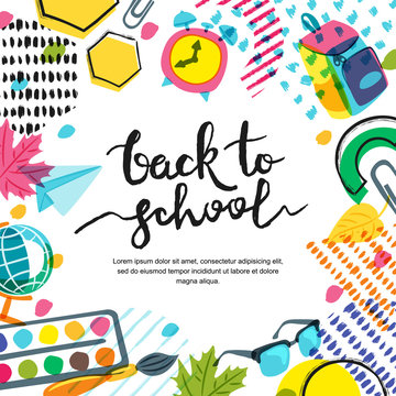 Vector back to school banner, poster background. Hand drawn calligraphy lettering and doodle color school supplies. Education concept.