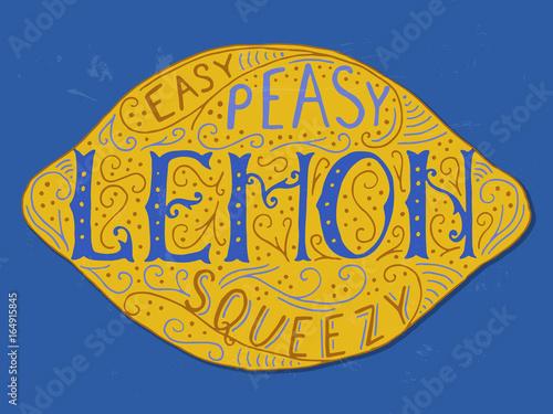 Easy Peasy Lemon Squeezy lettering