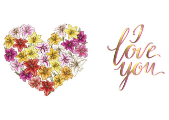Heart of colorful lilies and lettering I LOVE YOU. Vector illustration.