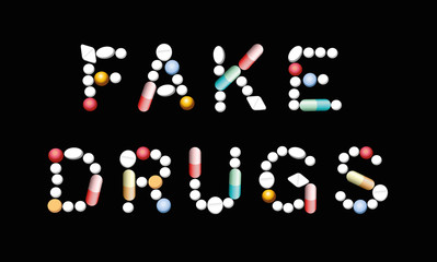 FAKE DRUGS written with pills, tablets and capsules. Isolated vector illustration on black background.
