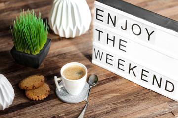 lightbox message : enjoy the weekend