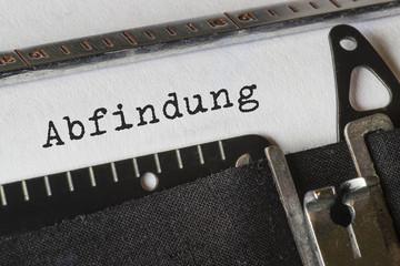 Abfindung, Text Schreibmaschine
