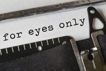 for eyes only, Text Schreibmaschine