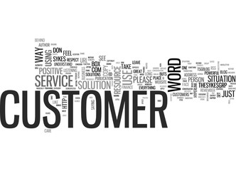 LEAVE YOUR BUTS BEHIND FOR GREAT CUSTOMER SERVICE Text Background Word Cloud Concept