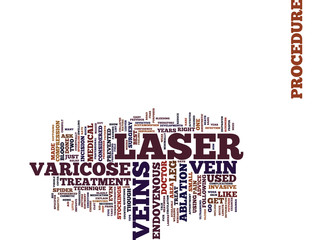 LASER FOR VARICOSE VEINS TIPS ON LASER SURGERY Text Background Word Cloud Concept