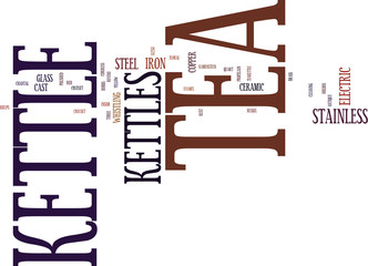 KW TEA KETTLES Text Background Word Cloud Concept