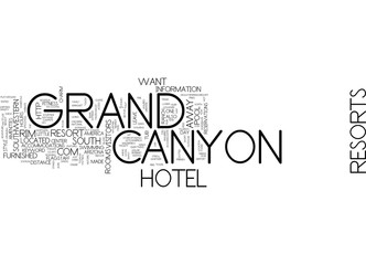 GRAND CANYON RESORTS Text Background Word Cloud Concept
